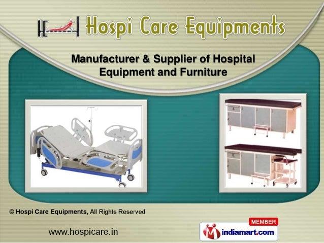 Manufacturer & Supplier of Hospital    Equipment and Furniture