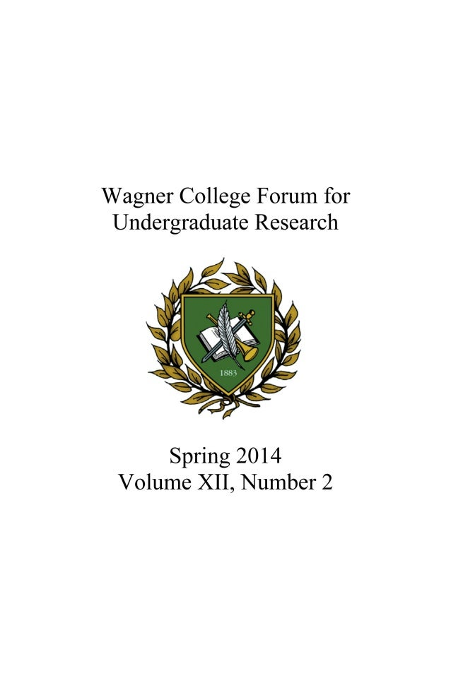 Wagner College Forum for Undergraduate Research, Vol 12 No 2