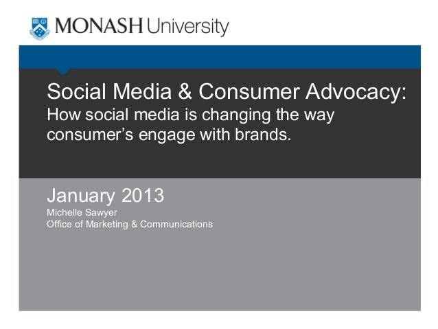 Social Media & Consumer Advocacy: How social media is changing the way consumer's engage with brands.  January 2013 Michel...