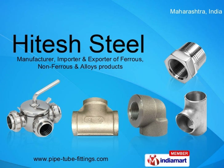 Manufacturer, Importer & Exporter of Ferrous, Non-Ferrous & Alloys products Maharashtra, India