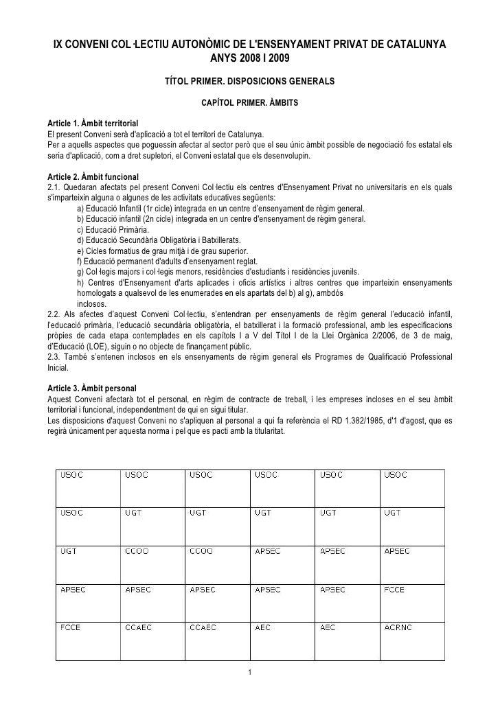 IX CONVENI COL·LECTIU AUTONÒMIC DE L'ENSENYAMENT PRIVAT DE CATALUNYA                              ANYS 2008 I 2009        ...