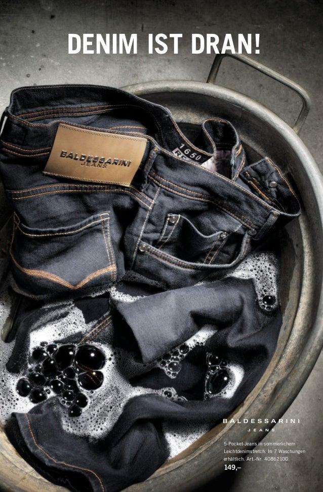 5-Pocket-Jeans in sommerlichem Leichtdenimstretch. In 7 Waschungen erhältlich. Art.-Nr. 40862100. 149,– DENIM IST DRAN! 14...
