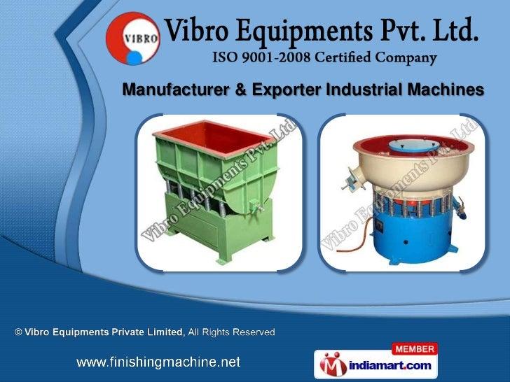 Manufacturer & Exporter Industrial Machines