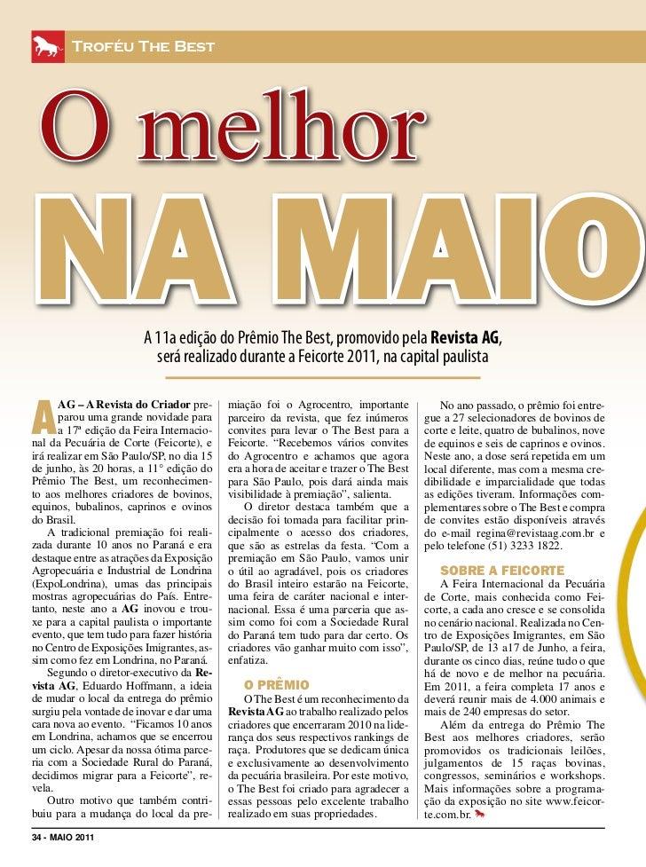 Troféu The Best O melhorna maior                A 11a edição do Prêmio The Best, promovido pela Revista AG,               ...