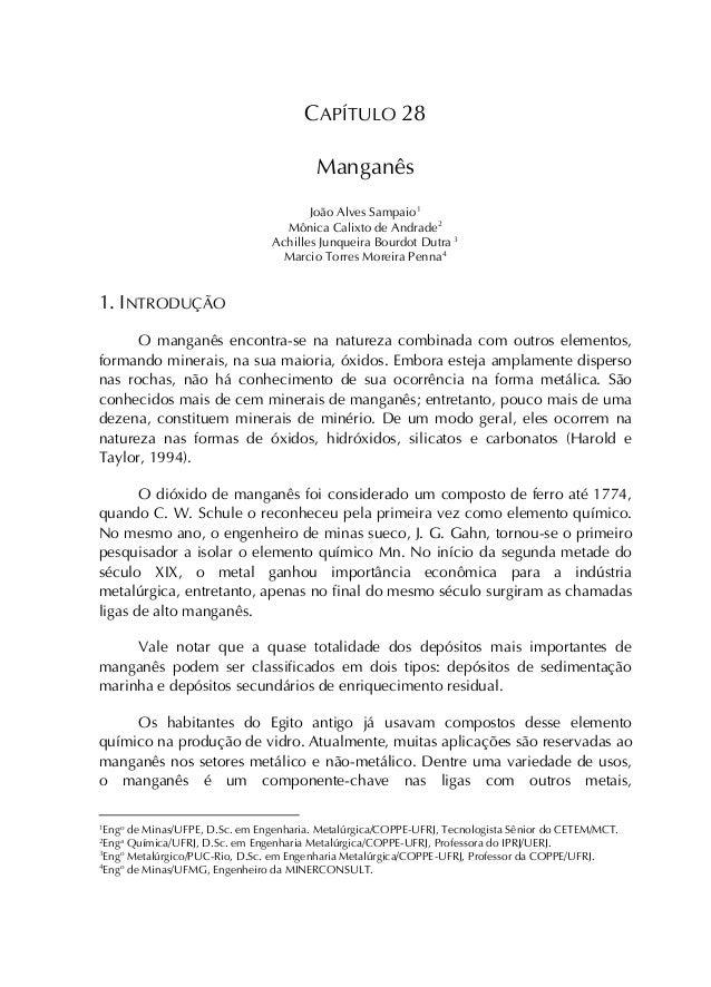 CAPÍTULO 28 Manganês João Alves Sampaio1 Mônica Calixto de Andrade2 Achilles Junqueira Bourdot Dutra 3 Marcio Torres Morei...