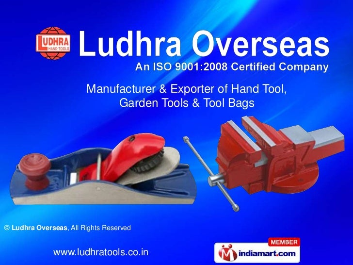 Manufacturer & Exporter of Hand Tool,                             Garden Tools & Tool Bags© Ludhra Overseas, All Rights Re...