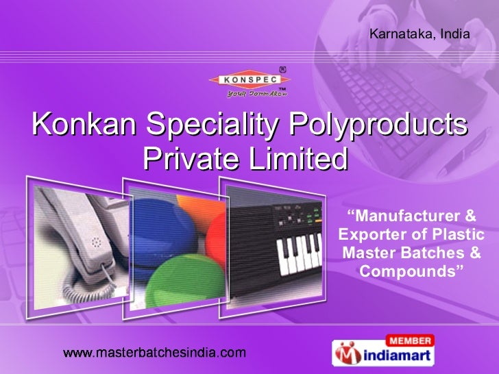 "Konkan Speciality Polyproducts Private Limited  "" Manufacturer & Exporter of Plastic Master Batches & Compounds"""