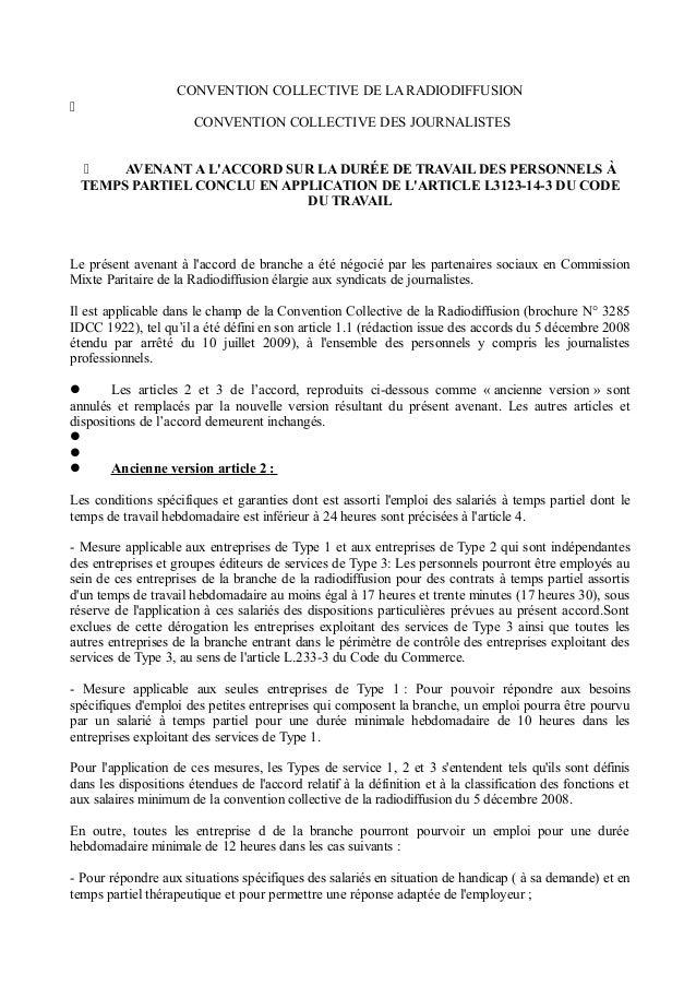 CONVENTION COLLECTIVE DE LA RADIODIFFUSION  CONVENTION COLLECTIVE DES JOURNALISTES  AVENANT A L'ACCORD SUR LA DURÉE DE T...