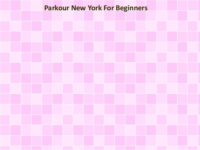 Parkour New York For Beginners