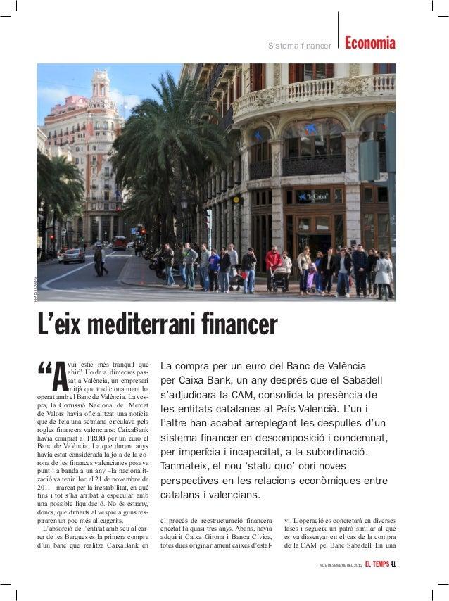 """Sistema financer             Economiaprats i camps           L'eix mediterrani financer           """"A                      ..."""