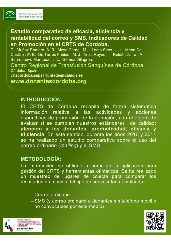 Estudio comparativo de eficacia, eficiencia yrentabilidad del correo y SMS. Indicadores de Calidaden Promoción en el CRTS ...