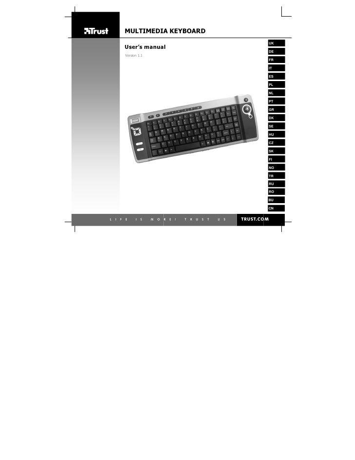 MULTIMEDIA KEYBOARD                       UK User's manual                       DE Version 1.1                       FR  ...