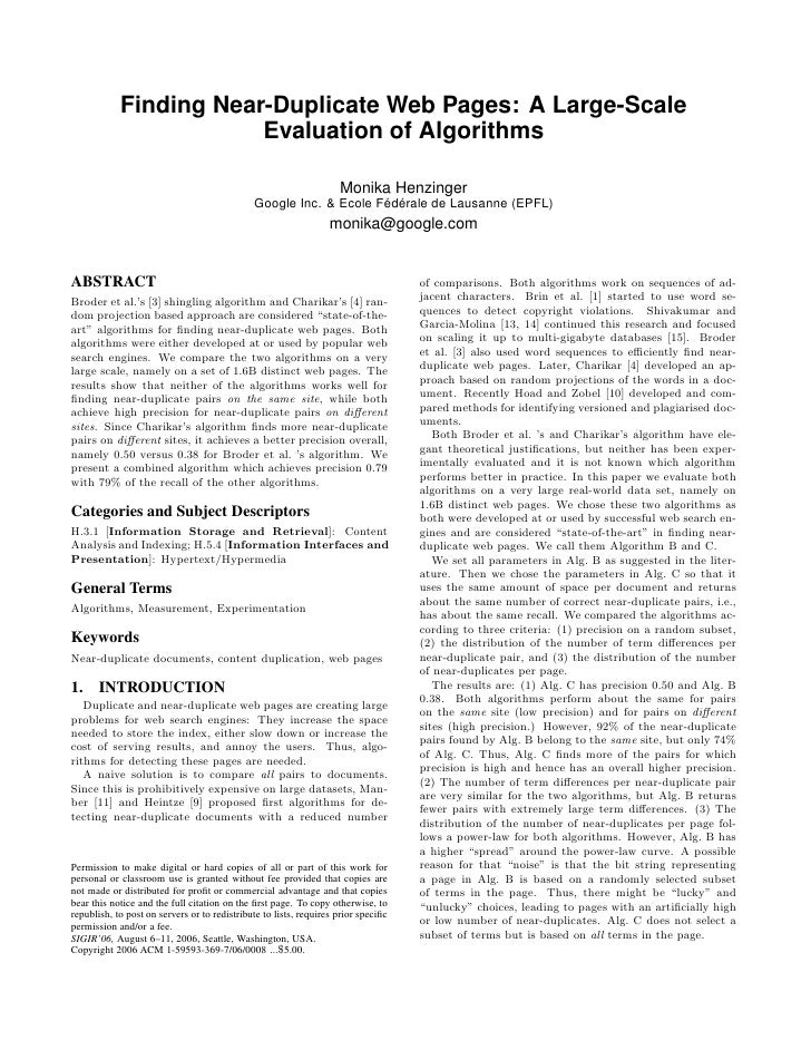 Finding Near-Duplicate Web Pages: A Large-Scale                         Evaluation of Algorithms                          ...