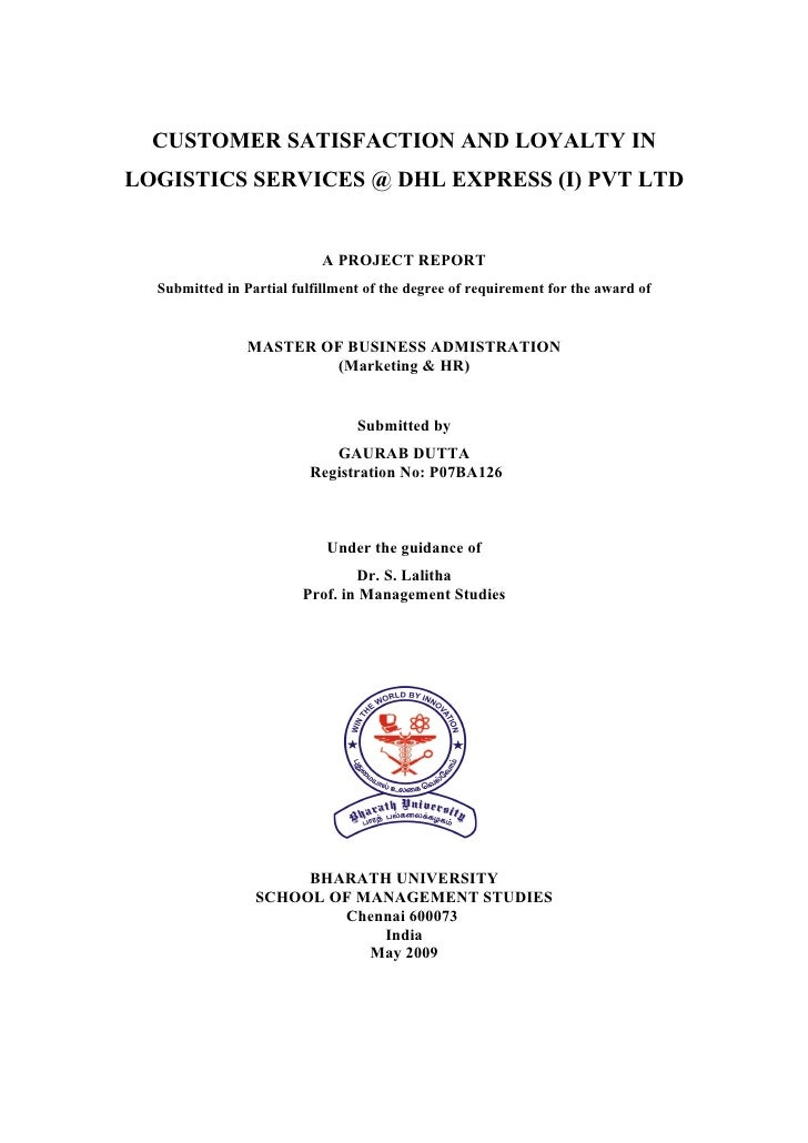 CUSTOMER SATISFACTION AND LOYALTY INLOGISTICS SERVICES @ DHL EXPRESS (I) PVT LTD                            A PROJECT REPO...