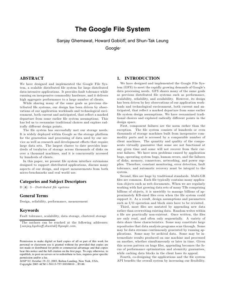 The Google File System                                  Sanjay Ghemawat, Howard Gobioff, and Shun-Tak Leung               ...