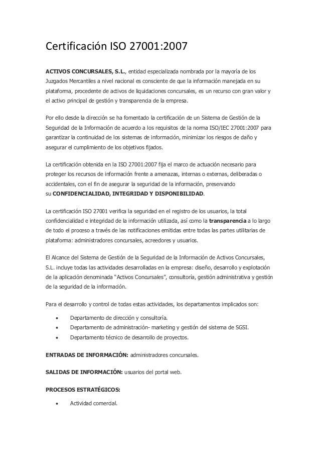 Certificación ISO 27001:2007 ACTIVOS CONCURSALES, S.L., entidad especializada nombrada por la mayoría de los Juzgados Merc...