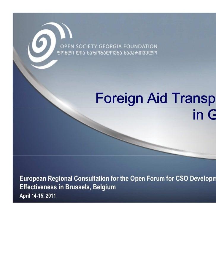 European Regional Consultation for the Open Forum for CSO DevelopmentEffectiveness in Brussels, BelgiumApril 14-15, 2011
