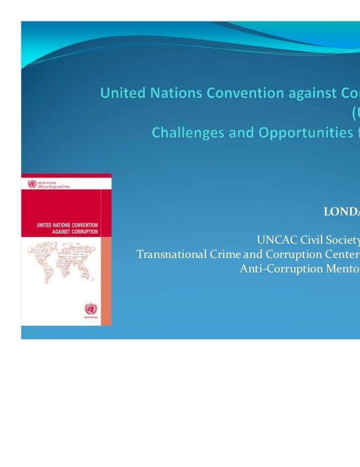 LONDA ESADZE                      UNCAC Civil Society CoalitionTransnational Crime and Corruption Center (TraCCC),        ...