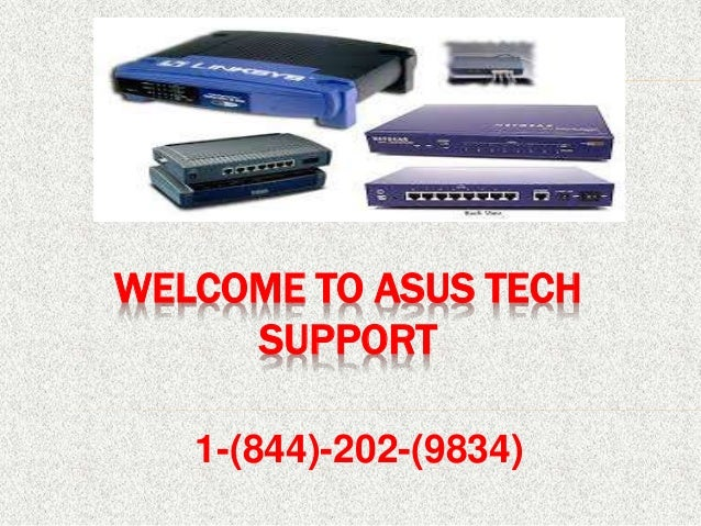 WELCOME TO ASUS TECH SUPPORT 1-(844)-202-(9834)
