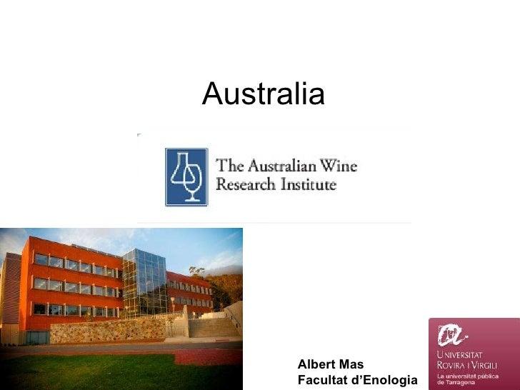Australia Albert Mas Facultat d'Enologia