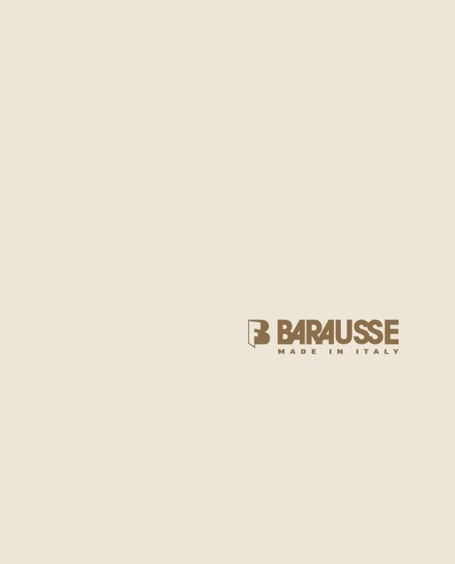 """1 Od roku 1967 firma Barausse přispívá k hodnotám , označovaným """"Made in Italy"""". Veškeré naše nabídky jsou originálními kr..."""