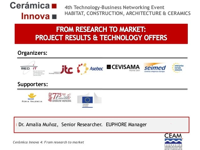 4th Technology-Business Networking Event HABITAT, CONSTRUCTION, ARCHITECTURE & CERAMICS  Organizers:  Supporters:  Dr. Ama...