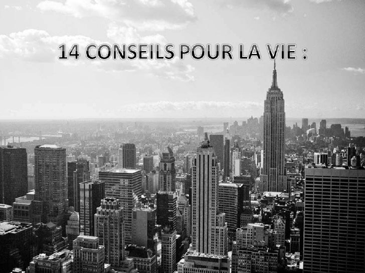 14 conseils pour la vie   photos de new york