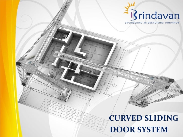 Curved Sliding Door System