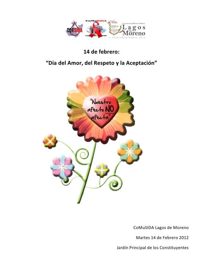 """14 de febrero:""""Día del Amor, del Respeto y la Aceptación""""                                   CoMuSIDA Lagos de Moreno      ..."""