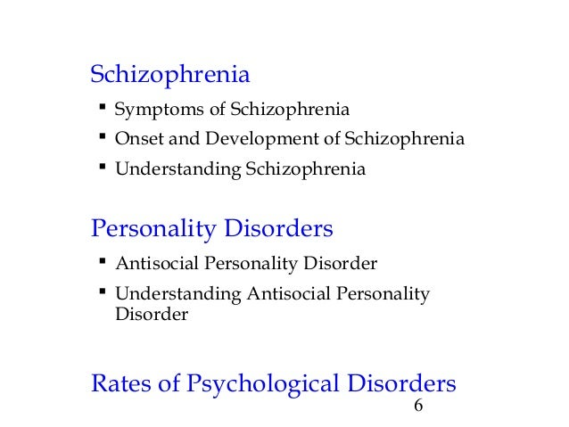 schizophrenia understanding the psychological disorder Psychological disorders unusual emotions and actions, including flat affect, and catatonia subtypes understanding schizophrenia.