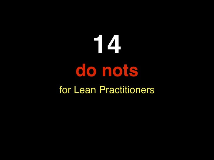 14   do notsfor Lean Practitioners