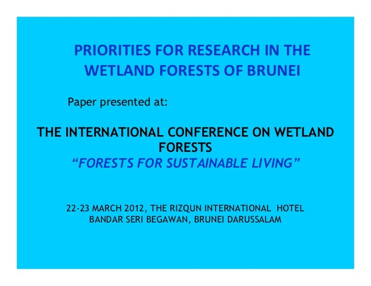 Jonathan Davies: Priorities for Research in the Wetland Forests of Brunei