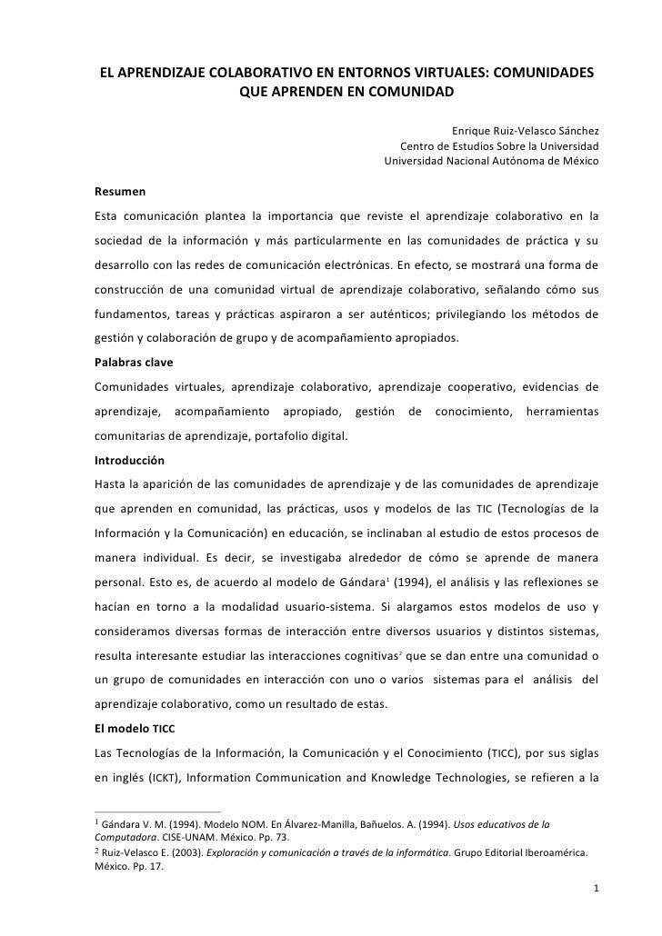 EL APRENDIZAJE COLABORATIVO EN ENTORNOS VIRTUALES: COMUNIDADES                    QUE APRENDEN EN COMUNIDAD               ...