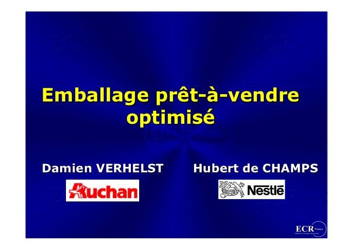 Emballage prêt-à-vendre           prêt-à-vendre        optimisé        optimisé  Damien VERHELST   Hubert de CHAMPS