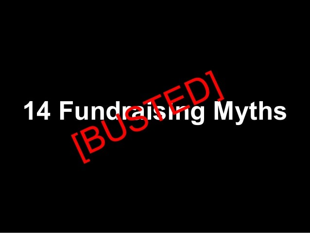 14 fundraising myths busted