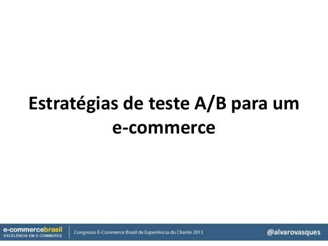 Estratégias de teste A/B para ume-commerce