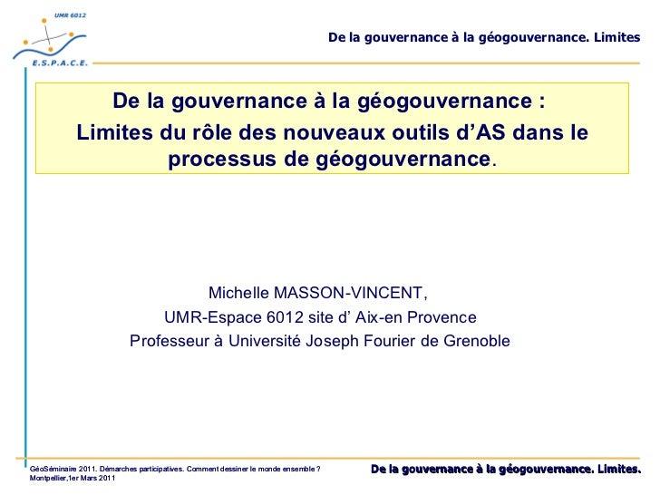 De la gouvernance à la géogouvernance. Limites De la gouvernance à la géogouvernance :  Limites du rôle des nouveaux outil...