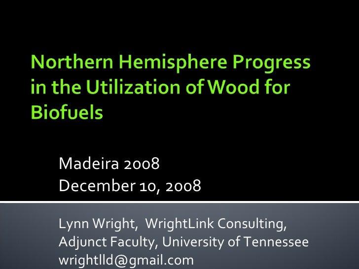 Biomassa energética, plantações florestais, biocombustíveis, segurança alimentar e novas tecnologias a partir da biomassa florestal, por Lynn L. Wright da University of Tennessee