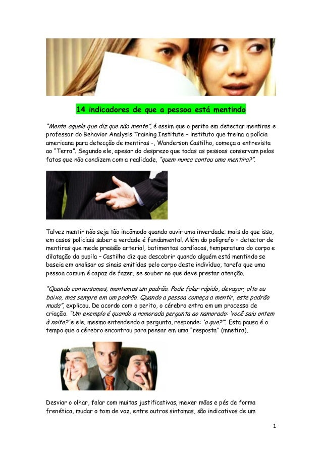 """14 indicadores de que a pessoa está mentindo """"Mente aquele que diz que não mente"""", é assim que o perito em detectar mentir..."""