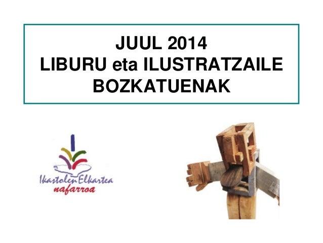 JUUL 2014 LIBURU eta ILUSTRATZAILE BOZKATUENAK