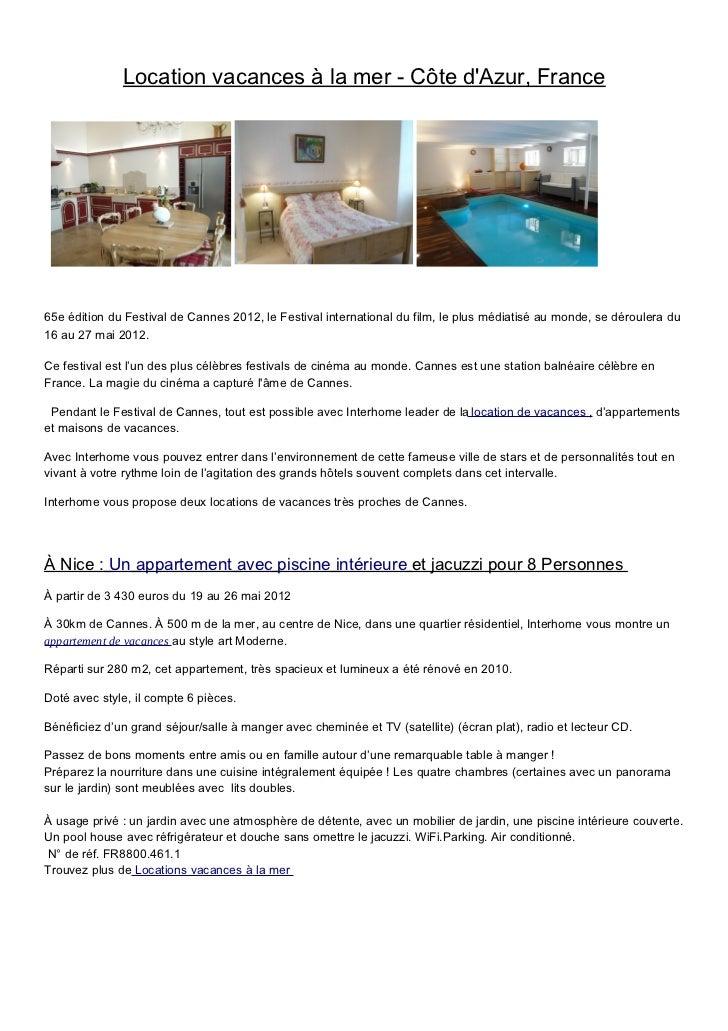 Location vacances à Cannes, France65e édition du Festival de Cannes 2012, le Festival international du film, le plus média...