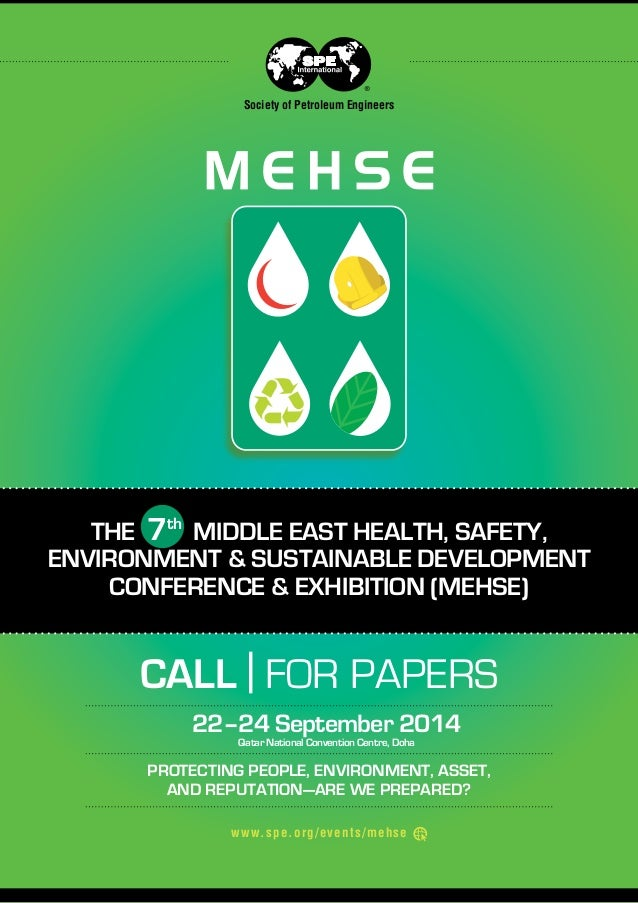 Society of Petroleum Engineers  THE 7th MIDDLE EAST HEALTH, SAFETY, ENVIRONMENT & SUSTAINABLE DEVELOPMENT CONFERENCE & EXH...