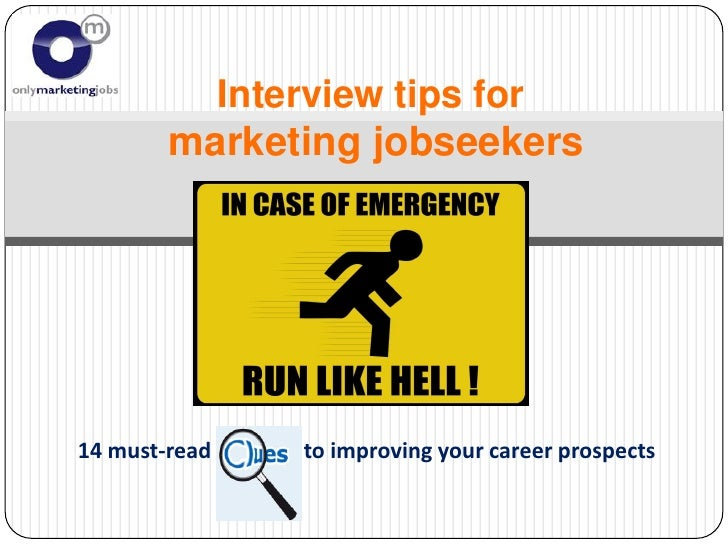 Interview tips for         marketing jobseekers     14 must-read   to improving your career prospects