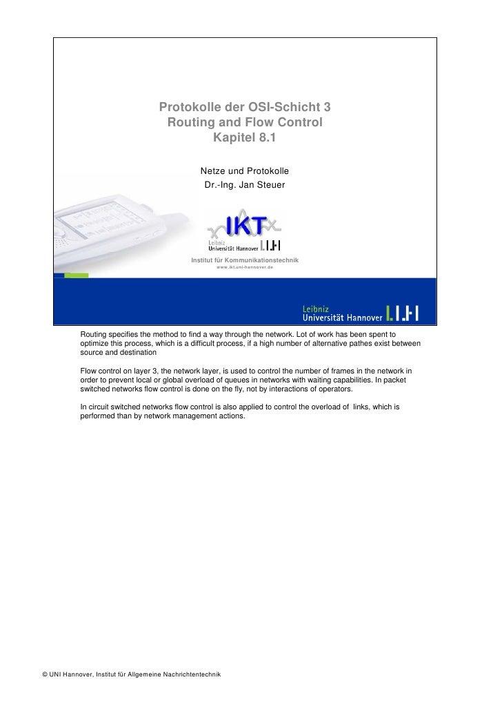 Protokolle der OSI-Schicht 3                                       Routing and Flow Control                               ...