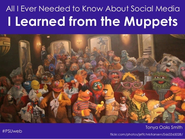 All I Ever Needed to Know About Social Media I Learned from the Muppets