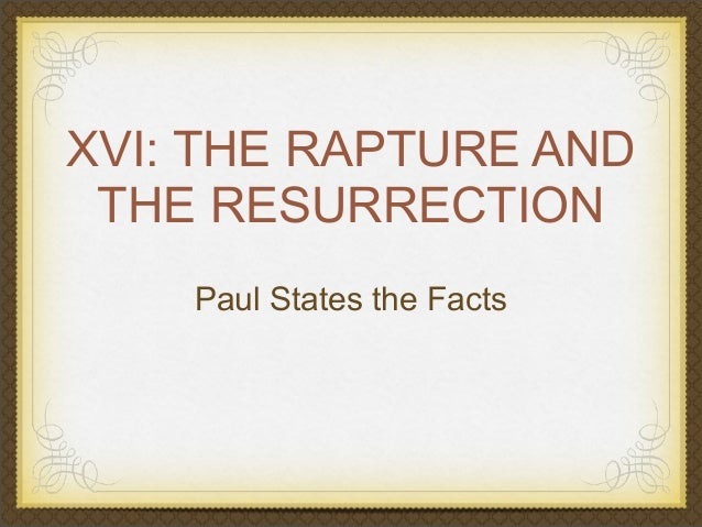 XIV The Rapture and Resurrection in I Corinthians