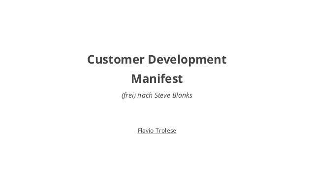 Customer Development  Manifest  (frei) nach Steve Blanks  Flavio Trolese