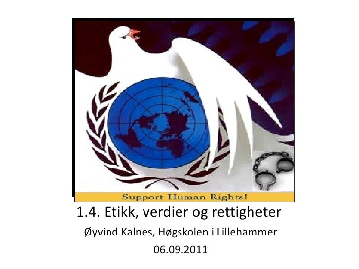 1.4. Etikk, verdier og rettigheter