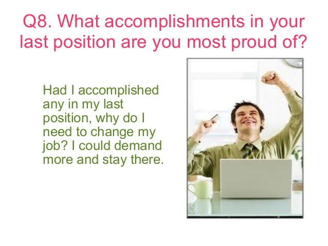 Delightful Q8. What Accomplishments In Your Last Position Are You Most Proud ...
