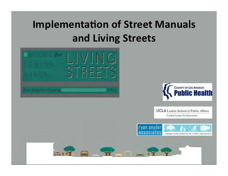 #14 Part 2: Presenting the Model Design Manual for Living Streets (Implementation) - Snyder